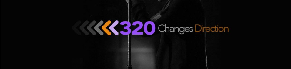 320 Changes Direction